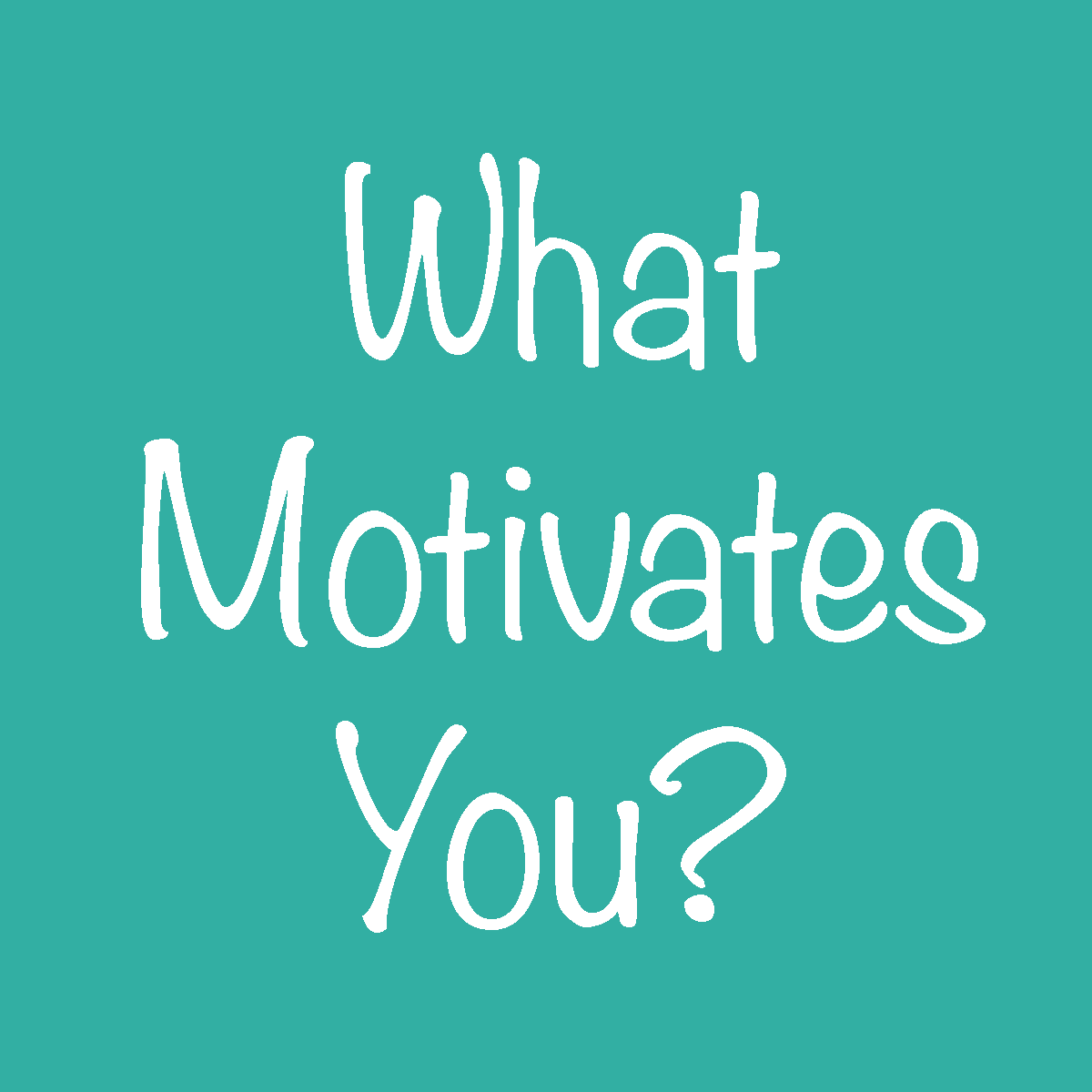 motivation lesson plans for life i was asked this question while having a discussion a friend about how she can t seem to figure out what motivates her husband